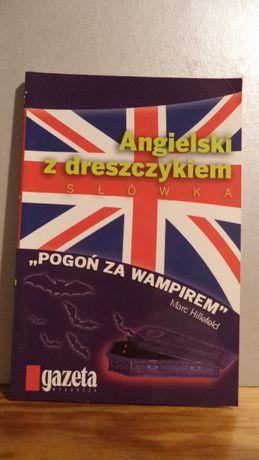 """Angielski z dreszczykiem """"Pogoń za wampirem"""""""