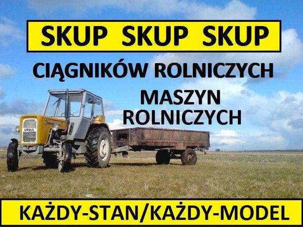 Skup Ciągników i Maszyn Rolniczych Każdy Stan / Płacimy Najwięcej