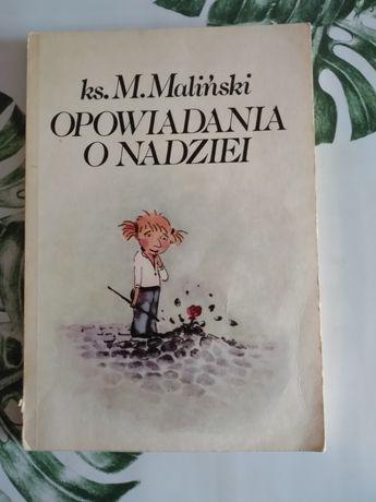 Opowiadania o nadziei ks.Mieczysław Maliński