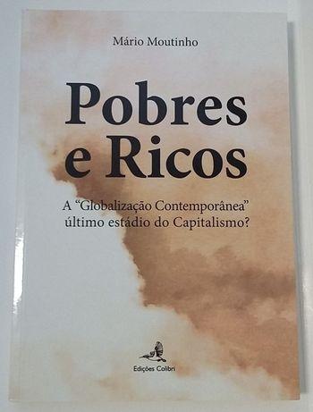 """Pobres e Ricos: A """"Globalização Contemporânea"""", de Mário Moutinho"""