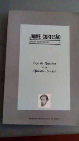 Jaime Cortesão Obras completas n 32 Eça de Queiroz e a Questão Social