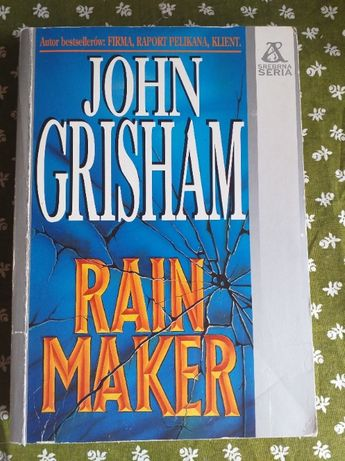 """John Grisham """"Rain maker"""""""