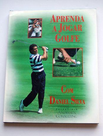 Aprenda a Jogar Golf com Daniel Silva