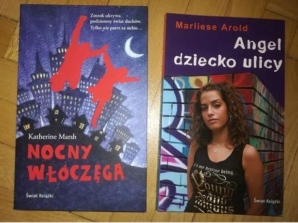 Nocny Włóczęga- Katherine Marsh, Angel dziecko ulicy- Marliese Arold