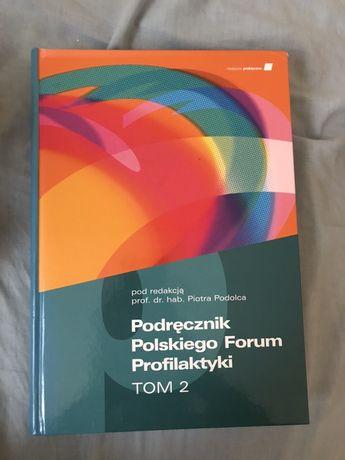 Podręcznik polskiego forum profilaktyki tom 2