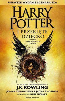 Harry Potter i Przeklęte Dziecko Część pierwsza i druga - OP. TWARDA