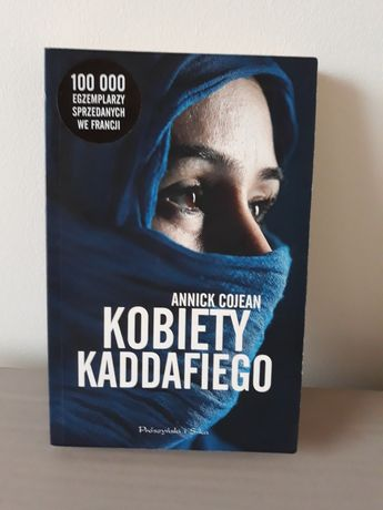 Kobiety Kaddafiego. Annick Cojean