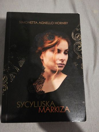"""sycylijska markiza"" Simonetta Agnello Hornby"
