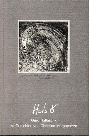 Album grafiki: Hab8. G. Hallaschk zu Gedichten von Ch.Morgenstern