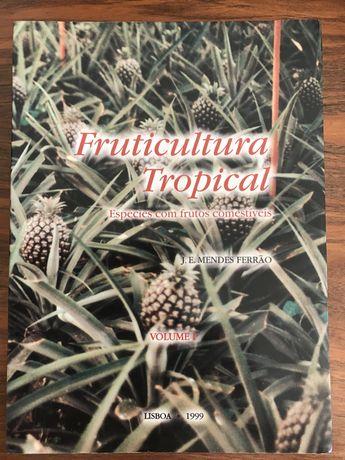 Coleção Fruticultura Tropical–Espécies com frutos comestíveis-3 Vol