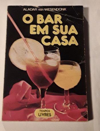 O Bar em Sua Casa (cocktails) Aladar von Wesendonk
