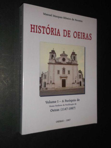 Ferreira (Manuel Marques Ribeiro de);História de Oeiras