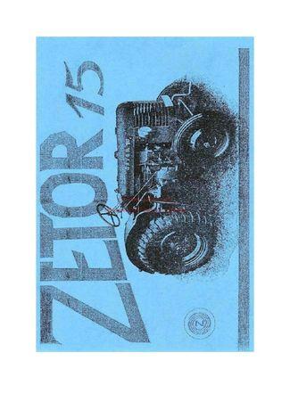 Instrukcja obsługi Ciągnika Zetor 15