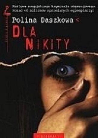 Polina Daszkowa - Dla Nikity