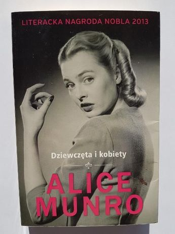 Dziewczęta i kobiety - Alice Munro *