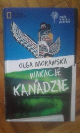 Olga Morawska - Wakacje w Kanadzie