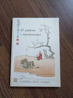 O pięknie i niewierności, czyli, O przekładach z literatur...