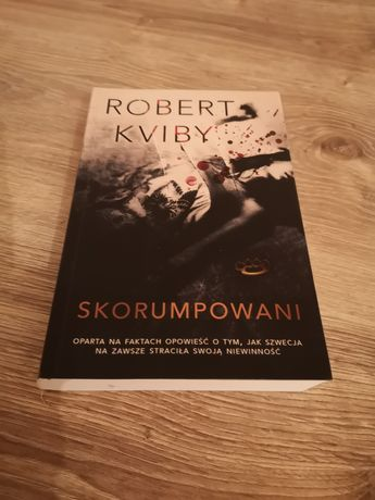 Książka Skorumpowani Robert Kviby