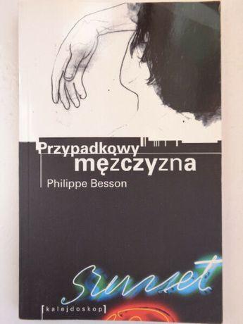 Przypadkowy Mężczyzna Philippe Besson