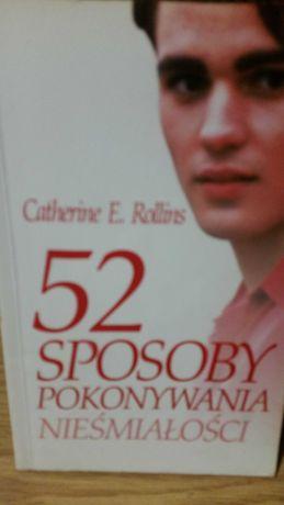 52 sposoby pokonywania nieśmiałości Catherine E. Rollins