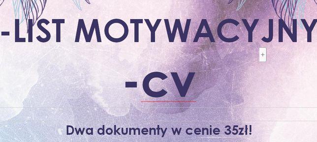 35zl za dwa dokumenty! Napiszę CV oraz list motywacyjny :)