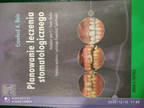 """""""Planowanie leczenia stomatologicznego"""" C.A.Bain"""
