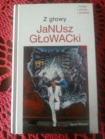 Z głowy, Janusz Głowacki