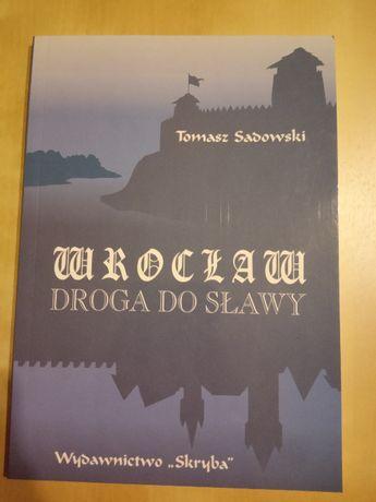 Wrocław Droga do sławy