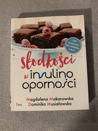 """""""Słodkości w insulinooporności"""""""