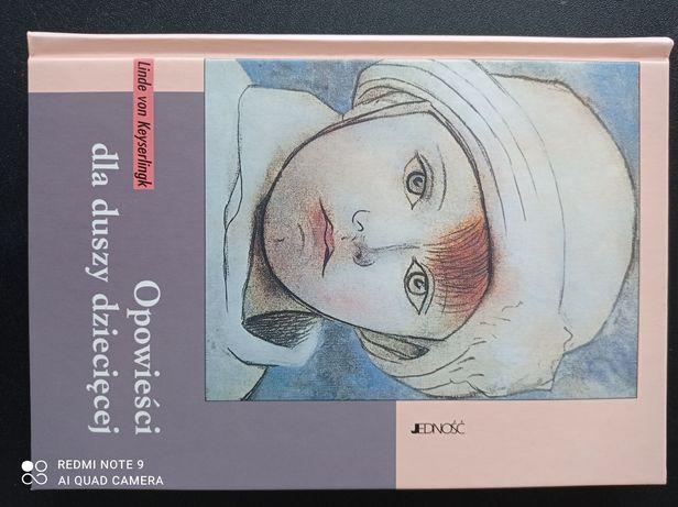 Opowieści dla duszy dziecięcej Linde von Keyserlingk