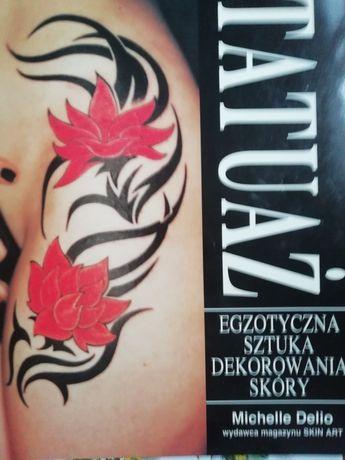 Tatuaż Egzotyczna sztuka dekorowania skóry