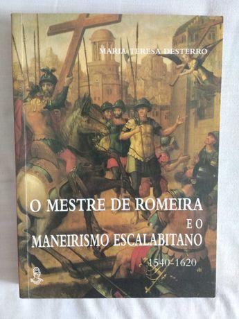 "Livro ""O Mestre de Romeira e o Maneirismo Escalabitano"""