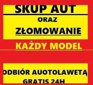 Złomowanie aut skup aut kasacja pojazdów Warszawa! NAJLEPSZE CENY!!!