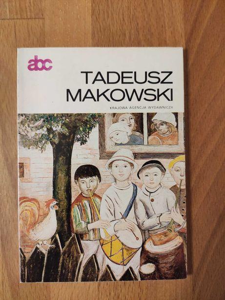 abc Tadeusz Makowski - Krajowa Agencja Wydawnicza rok 1984