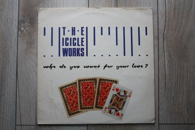 The Icicle Works – Who Do You Want For Your 1986 winyl płyty winylowe