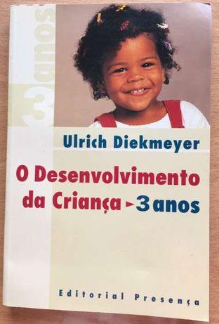 O desenvolvimento da criança - Ulrich Diekmeyer