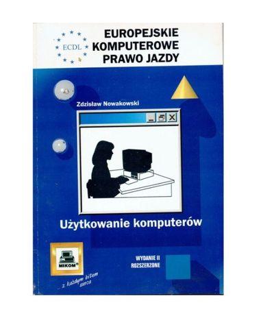 Europejskie komputerowe prawo jazdy użytkowanie komputerów Zdzisław No