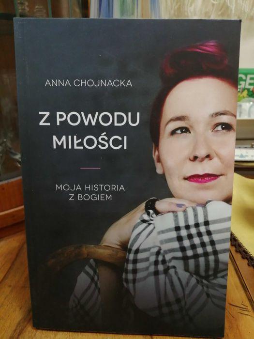 Z powodu miłości. Moja historia z Bogiem. A. Chojnacka Warszawa - image 1