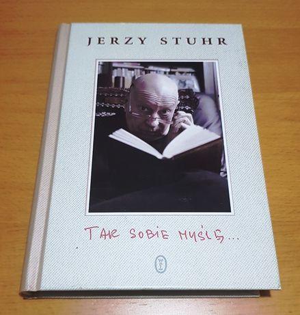 Jerzy Stuhr - Tak sobie myślę...