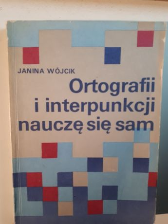 Książka Ortografii i interpunkcji nauczę się sam