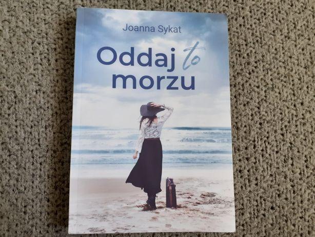 Oddaj to morzu - Joanna Sykat