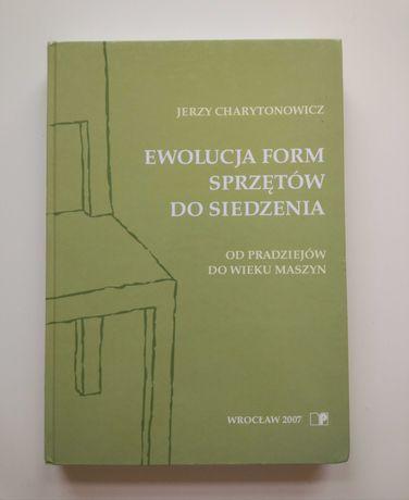 """"""" Ewolucja form sprzętów do siedzenia """" J. Charytonowicz"""