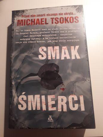 """""""Smak śmierci"""" Michael Tsokos"""
