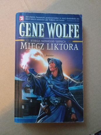 Gene Wolfe Miecz Liktora