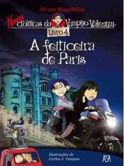 Novas Crónicas do Vampiro Valentim: A Feiticeira de Paris - nº4