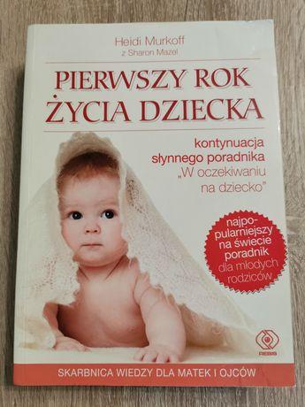 Książka pierwszy rok życia dziecka murkoff poradnik