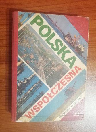 Polska współczesna - encyklopedia szkolna