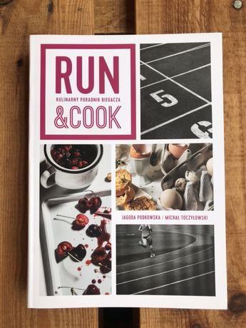 Nowa książka Run&Cook. Kulinarny poradnik biegacza.