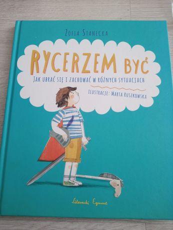 """Książka dla dzieci """"Rycerzem być"""""""