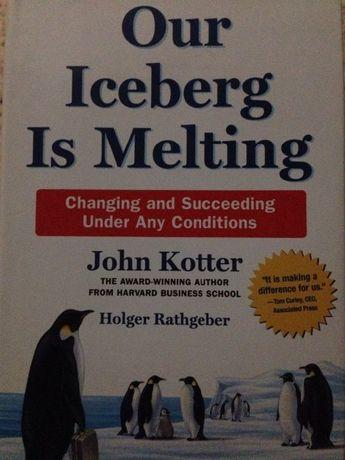 Our Iceberg is Melting - John Kotter